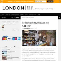 London: Sunday Roast at The Culpeper - London New Girl