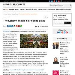 The London Textile Fair opens gates