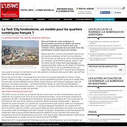 La Tech City londonienne, un modèle pour les quartiers numériques français ?
