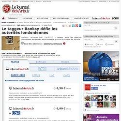 Le taggeur Banksy défie les autorités londoniennes - LeJournaldesArts.fr - 26 juillet 2012