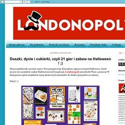Londonopoly: Duszki, dynie i cukierki, czyli 21 gier i zabaw na Halloween ! ;)