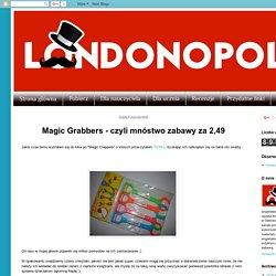Londonopoly: Magic Grabbers - czyli mnóstwo zabawy za 2,49