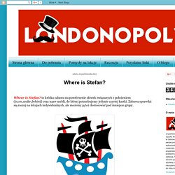 Londonopoly: Where is Stefan?