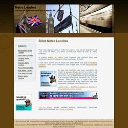 Billet Metro Londres : découvrez les prix des tickets Metro Londres