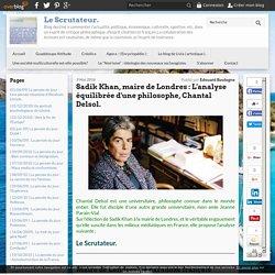Sadik Khan, maire de Londres : L'analyse équilibrée d'une philosophe, Chantal Delsol. -