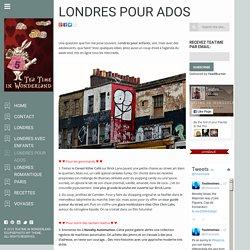Londres pour ados - London: Tea Time in Wonderland