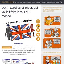 DDM : Londres et le loup qui voulait faire le tour du monde
