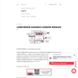 Londyńskie zagadki/London riddles