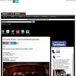 Le Lone Palm : bar à cocktails parisien