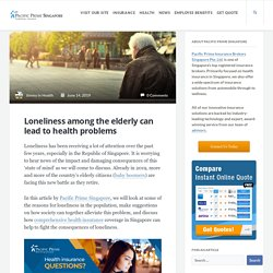 Loneliness among the elderly can lead to health problems