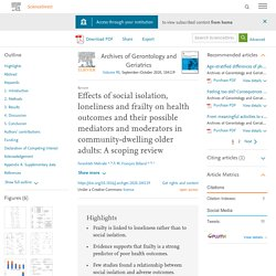Effects of social isolation, loneliness and frailty on health outcomes and their possible mediators and moderators in community-dwelling older adults: A scoping review