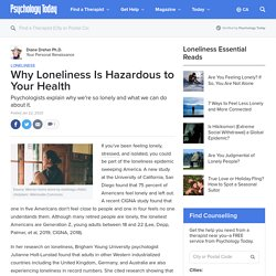Why Loneliness Is Hazardous to Your Health
