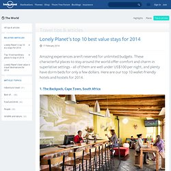 Lonely Planet's top 10 best value stays for 2014