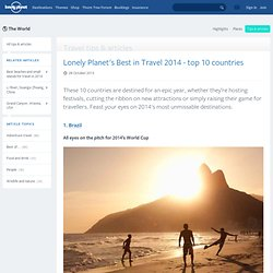 Lonely Planet's Best in Travel 2014 - top 10 countries