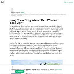 Long-Term Drug Abuse Can Weaken The Heart