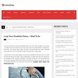 Long Term Disability Claims – What To Do