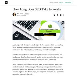 How Long Does SEO Take to Work? - Aarti Pandey - Medium