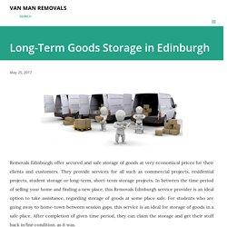 Long-Term Goods Storage in Edinburgh