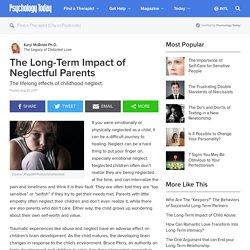 The Long-Term Impact of Neglectful Parents