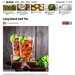 Long Island Iced Tea - Long Island Iced Tea Ingredients