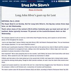 Long John Silver's gears up for Lent