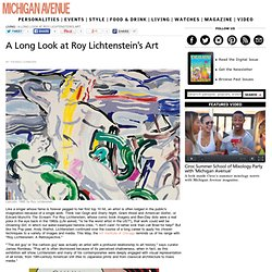 A Long Look at Roy Lichtenstein's Art