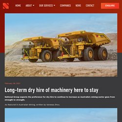 Long-term dry hire of machinery here to stay - National Group