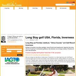 Få de bästa erbjudanden på longstay i Florida