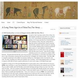 A Long Time Ago in a China Far, Far Away …