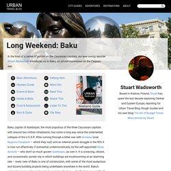 Long Weekend in Baku