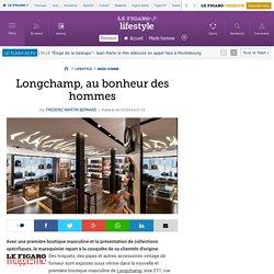 Longchamp, au bonheur des hommes