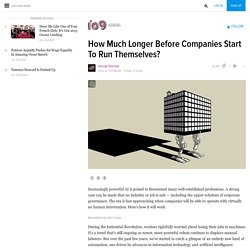 How Much Longer Before Companies Start To Run Themselves?
