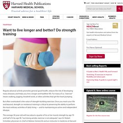 Want to live longer and better? Do strength training