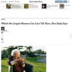 What's the Longest Humans Can Live? 115 Years, New Study Says
