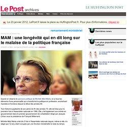 MAM : une longévité qui en dit long sur le malaise de la politique française - cginisty sur LePost.fr