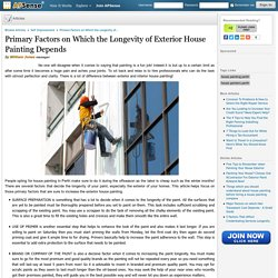 Primary Factors on Which the Longevity of Exterior House Painting Depends