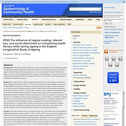 OP49  The influence of regular reading, internet use, and social attachment on maintaining health literacy skills during ageing in the ...