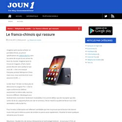 Longstar, le portable 4 g double sim franco-chinois