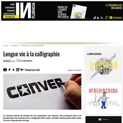 Longue vie à la calligraphie