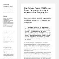 Du Club de Rome (1968) à nos jours : la longue saga de la dépossession des peuples