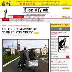 """LA LONGUE MARCHE DES """"DJIHADISTES VERTS"""""""
