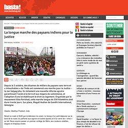 La longue marche des paysans indiens pour la justice - Réforme agraire