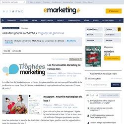 longueur de gamme - Recherche sur e-marketing.fr - Page 1