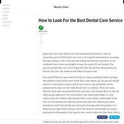 How to Look For the Best Dental Care Service