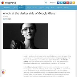 A look at the darker side of Google Glass