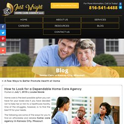 How to Look for a Dependable Home Care Agency