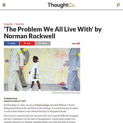 "A Look at Rockwell's ""The Problem We All Live With"""
