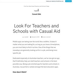 Look For Teachers and Schools with Casual Aid