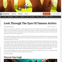 Look Through The Eyes Of Famous Artists