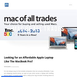 Looking for an Affordable Apple Laptop Like The MacBook Pro? - Mac Of All Trades